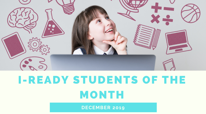 Dec. i-Ready Students of the month!